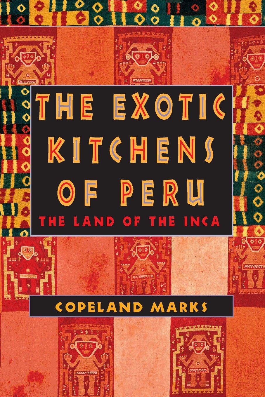 The Exotic Kitchen of Peru